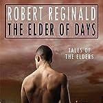 The Elder of Days | Robert Reginald