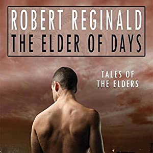 The Elder of Days Audiobook
