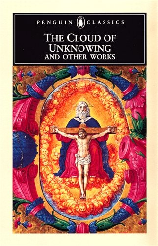The Cloud of Unknowing and Other Works (Penguin Classics)