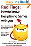 Red Flags: How to know he's playing g...