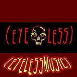 Eyeless - (eyelessmusic)