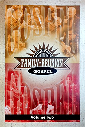 Country's Family Reunion Gospel: Volume Two