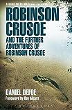 Robinson Crusoe and the Further Adventures of Robinson Crusoe (Adlard Coles Maritime Classics) Daniel Defoe