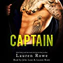 Captain Audiobook by Lauren Rowe Narrated by Lauren Rowe, John Lane