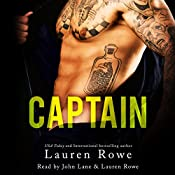 Captain | [Lauren Rowe]
