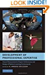 Development of Professional Expertise...