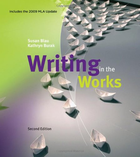 Writing in the Works, 2009 MLA Update Edition (2009 MLA...