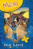 Mesi: A Girl 'n Grace in Africa (The Girls 'n Grace Collection)