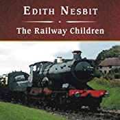The Railway Children | [Edith Nesbit]