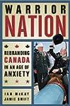 Warrior Nation: Rebranding Canada in...