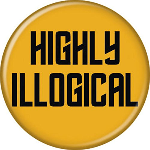 Licensed Star Trek Button (Highly Illogical)