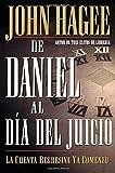 De Daniel Al Día Del Juicio (0881135798) by Hagee, John