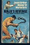 img - for Ninja's Revenge: Jason Striker, Master of Martial Arts book / textbook / text book