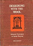 img - for Designing With the Wool: Advanced Techniques in Navajo Weaving book / textbook / text book