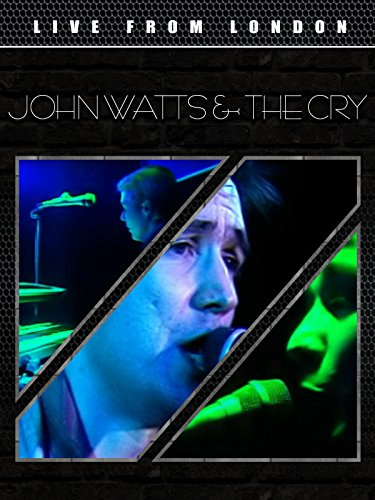 John Watts and The Cry
