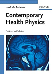Contemporary Health Physics Problems and SolutionsJoseph John Bevelacqua