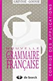 img - for Grevisse Langue Francaise: Nouvelle Grammaire Franccaise - Corriges (French Edition) book / textbook / text book
