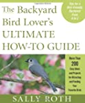 The Backyard Bird Lover's Ultimate Ho...