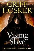 Viking Slave (Dragon Heart Book 1)