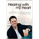 Hearing with my Heart ~ Justin Osmond