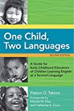 img - for One Child, Two Languages: A Guide for Early Childhood Educators of Children Learning English as a Second Language, Second Edition book / textbook / text book