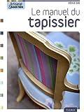 echange, troc Cécile Cau - Le manuel du tapissier