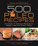 img - for 500 Paleo Recipes: Hundreds of Delicious Recipes for Weight Loss and Super Health book / textbook / text book