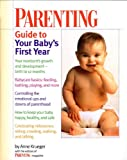 img - for Parenting Guide to Your Baby's First Year book / textbook / text book