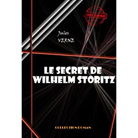 Le secret de Wilhelm Storitz: �dition int�grale