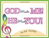 God Made Me! He Made You! with CD (Audio)
