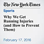 Why We Get Running Injuries (and How to Prevent Them) | Gretchen Reynolds