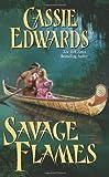 Savage Flames (Savage (Leisure Paperback))