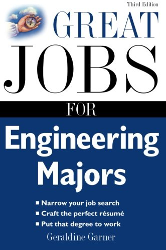 Great Jobs For Engineering Majors (Great Jobs For ... Majors)