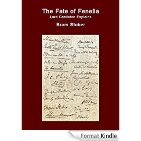 The Fate of Fenella - Lord Castleton Explains (English Edition)
