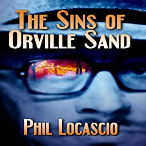 The Sins of Orville Sand Audiobook