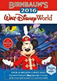 Birnbaum's 2016 Walt Disney World: The Official Guide (Birnbaum Guides)
