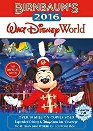 Birnbaum's 2016 Walt Disney World: The Official Guide (Birnbaum Guides)