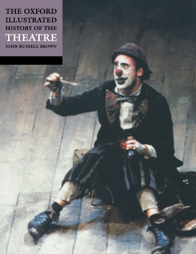 The Oxford Illustrated History of Theatre (Oxford Illustrated...