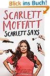 Scarlett Says (English Edition)
