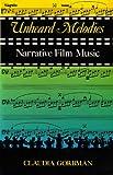 Unheard Melodies: Narrative Film Music