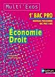 Economie et Droit 1re Bac Pro