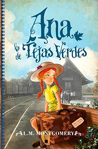 Ana, la de Tejas Verdes (La Coleccion Completa)  [Lucy Maud Montgomery] (Tapa Blanda)