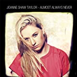 Almost Always Never Joanne Shaw Taylor