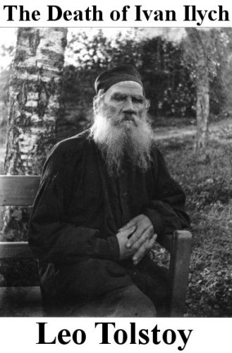 Leo, graf Tolstoy - The Death of Ivan Ilych