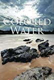 img - for Colored Water: Marriage, Involuntary Divorce, the Law, and God. book / textbook / text book