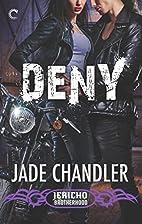 Deny: A Dark, Erotic Motorcycle Club Romance…