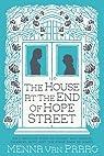 The House at the End of Hope Street par Menna Van Praag