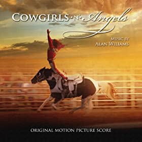 Cowgirls n' Angels (Original Score)