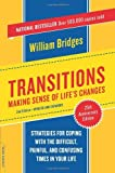 img - for By William Bridges Transitions: Making Sense of Life's Changes, Revised 25th Anniversary Edition (2 Exp Upd) book / textbook / text book
