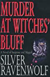 Murder at Witches' Bluff (1567187277) by RavenWolf, Silver